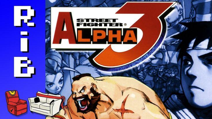 Street Fighter Alpha 3! Run it Back!