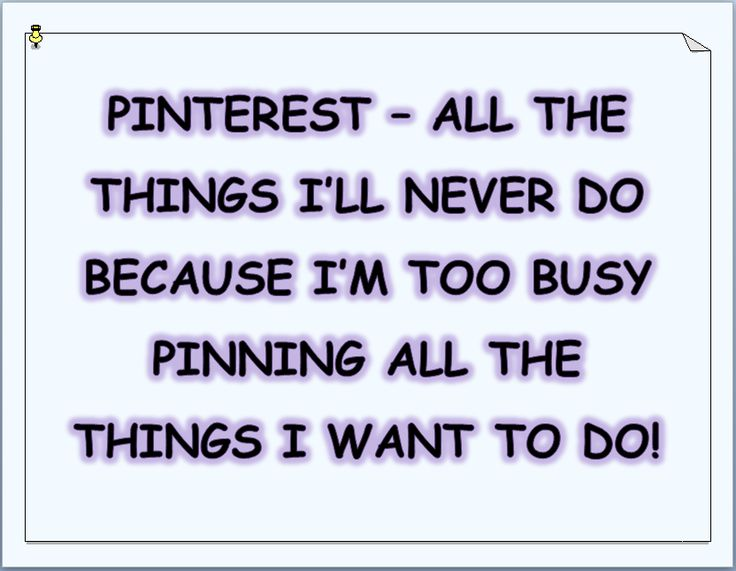 Pinterest - oh the irony of it all...