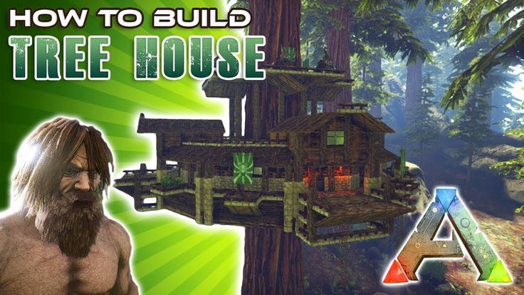 Tree House How To Build Ark Survival Ark Survival Evolved