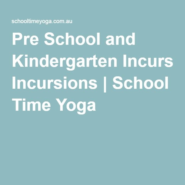 Pre School and Kindergarten Incursions   School Time Yoga