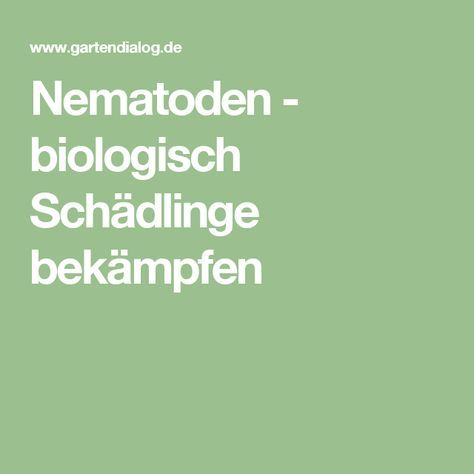 Nematoden - biologisch Schädlinge bekämpfen