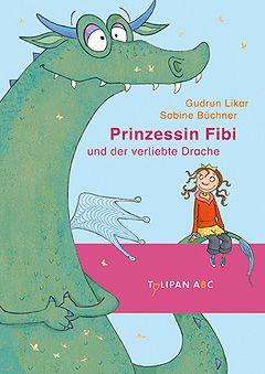 Prinzessin Fibi und der verliebte Drache - 1. Klasse Fortgeschrittene