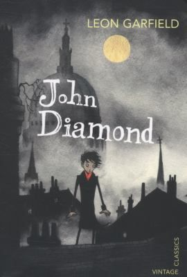 John Diamond / Leon Garfield - click here to reserve a copy from Prospect Library
