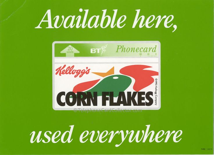 Available here, used everywhere.  Shop window sticker for BT Phonecards, featuring the Kellogg's Cornflakes BT Phonecard.