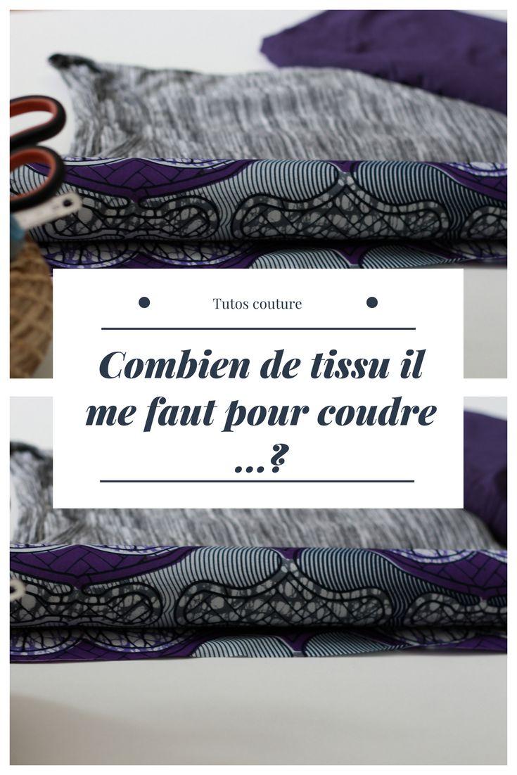 Tutos Couture : La méthode infaillible pour connaitre le nombre de tissu dont j'ai besoin