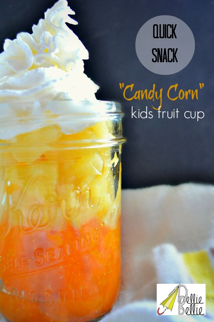 """quick, easy, and healthy: """"candy corn"""" kids fruit cup #Dole @Dole Taylor #candycorn #halloween"""