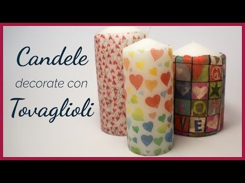 Tutorial: Candele Decorate con Tovagliolo di Carta (ENG SUBS - DIY decorated candle with napkin) - YouTube