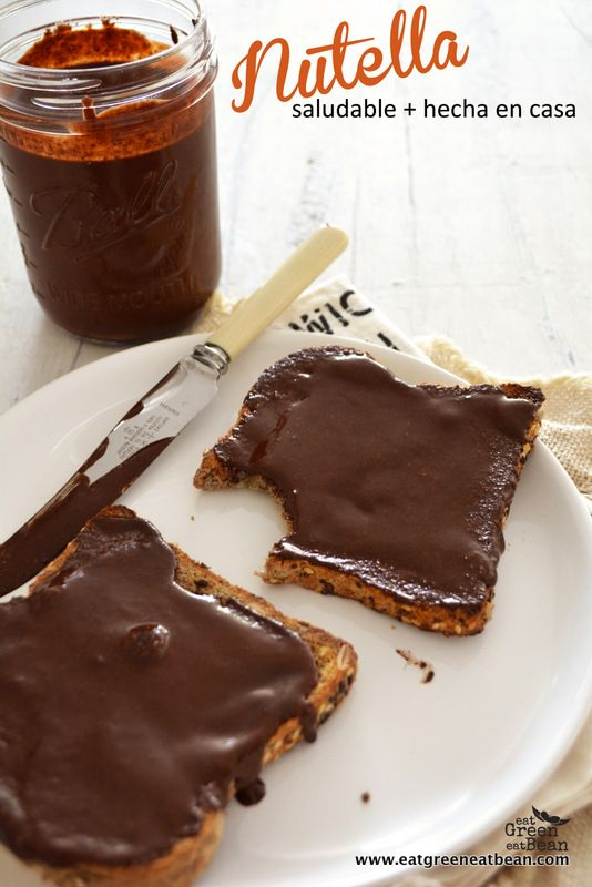 Nutella Saludable Hecha en Casa. eat green eat bean