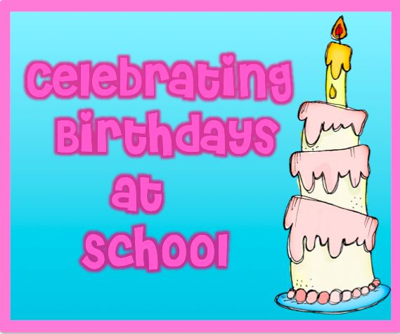 34 Best Images About Classroom Birthdays On Pinterest