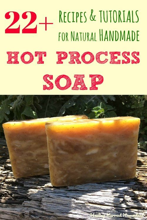 eBook: Hot Process Soap Making: How to Make & Customize Your Own Natural Soap — SHOP