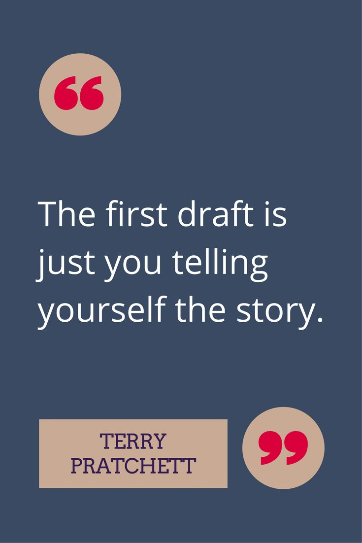 Don't worry about the quality of your first drafts. Figure out your story first. You can revise later.