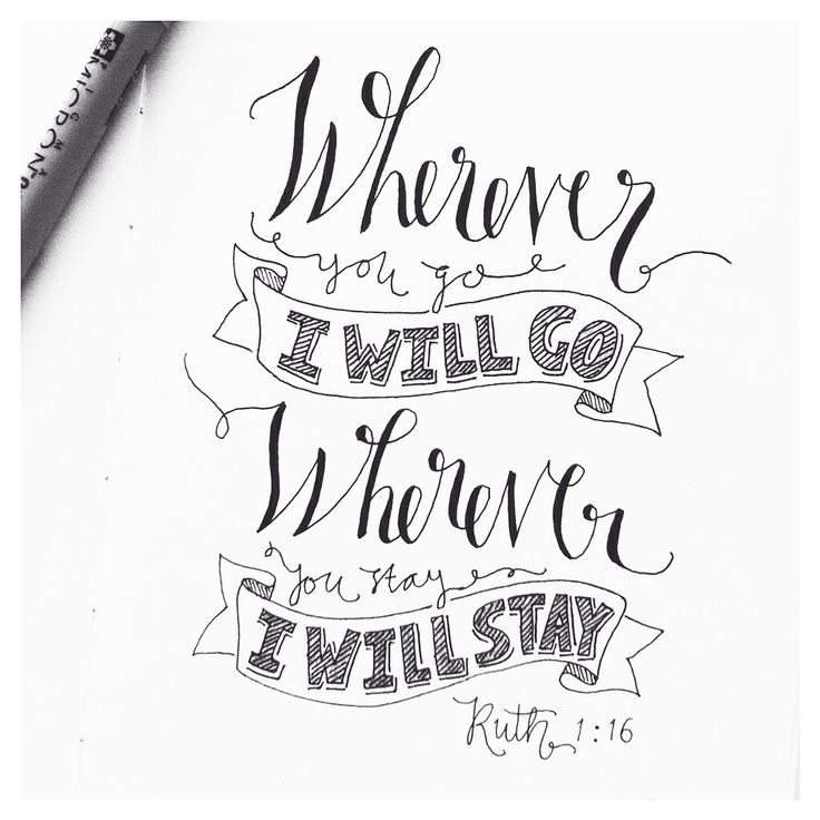 #typography #lettering words to live by! #qotd bible sayings ruth
