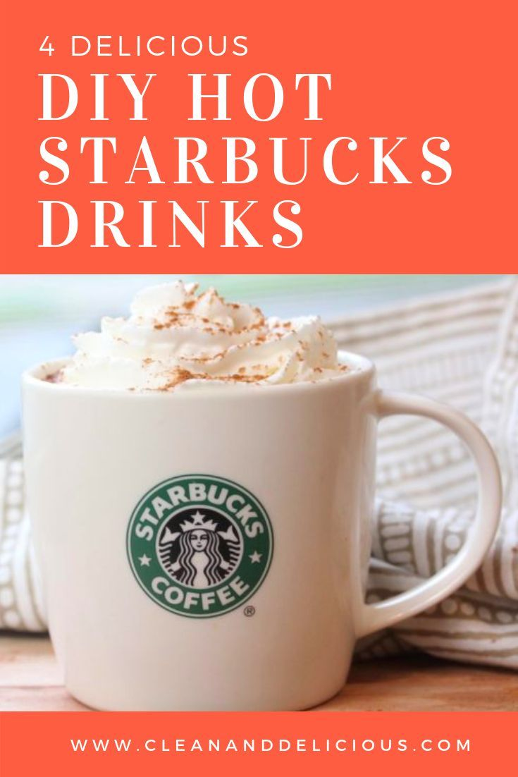 Diy Hot Starbucks Drinks Recipe Starbucks Drinks Healthy Starbucks Drinks Mocha Latte Recipe