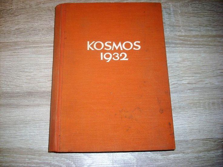 KOSMOS JG 1932 Stuttgart Zeitschrift für Naturfreunde Umwelt Öko Natur