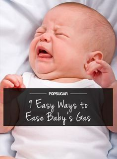9 Easy Ways to Say So Long to Baby's Gas #kids #kidshealth #healthtips