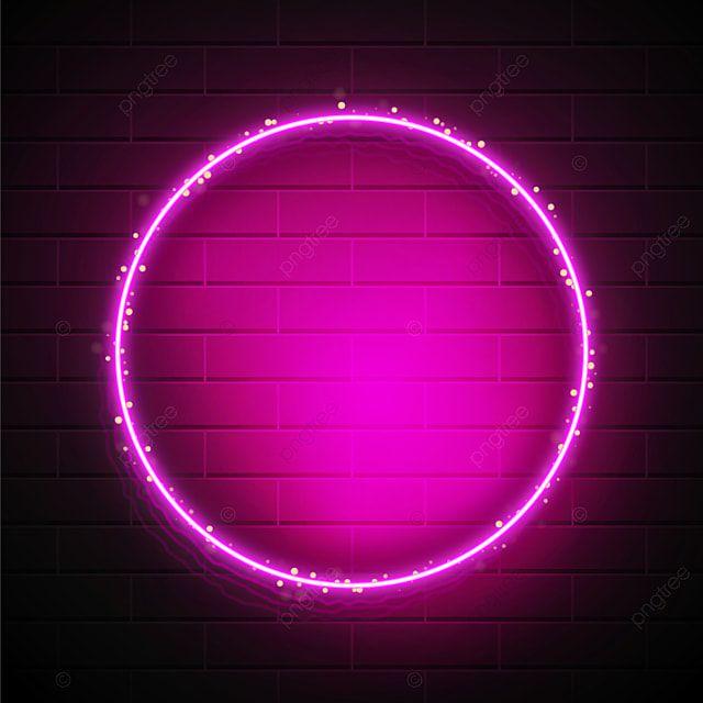 Borda Circular De Neon Rosa Com Brilho De Luz Neon Quadro Armacao Imagem Png E Vetor Para Download Gratuito In 2021 Neon Backgrounds Neon Neon Wallpaper
