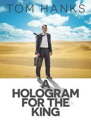 Watch A Hologram for the King (2016) Online