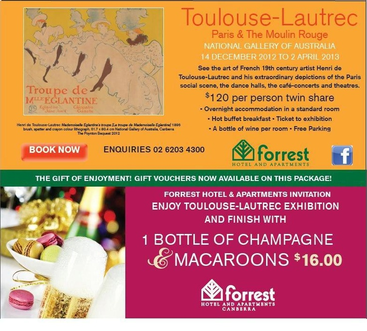 One of the BEST DEAL in Canberra for Toulouse-Lautrec. Only $120 per person and you will have accommodation, breakfast, ticket to exhibition and much more.    Check it out!!!