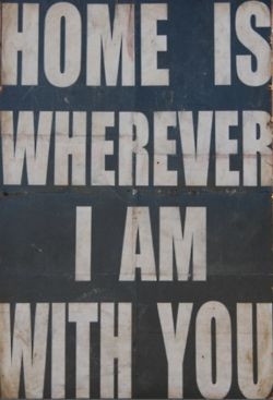 Home is wherever I am with youThoughts, Inspiration, Stuff, Quotes, Things, Magnets Zero, Living, True Stories, Edward Sharpe