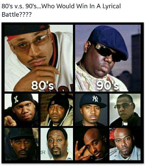 80s vs. 90s Rappers | Hip Hop | Pinterest | Rapper, Hiphop ...