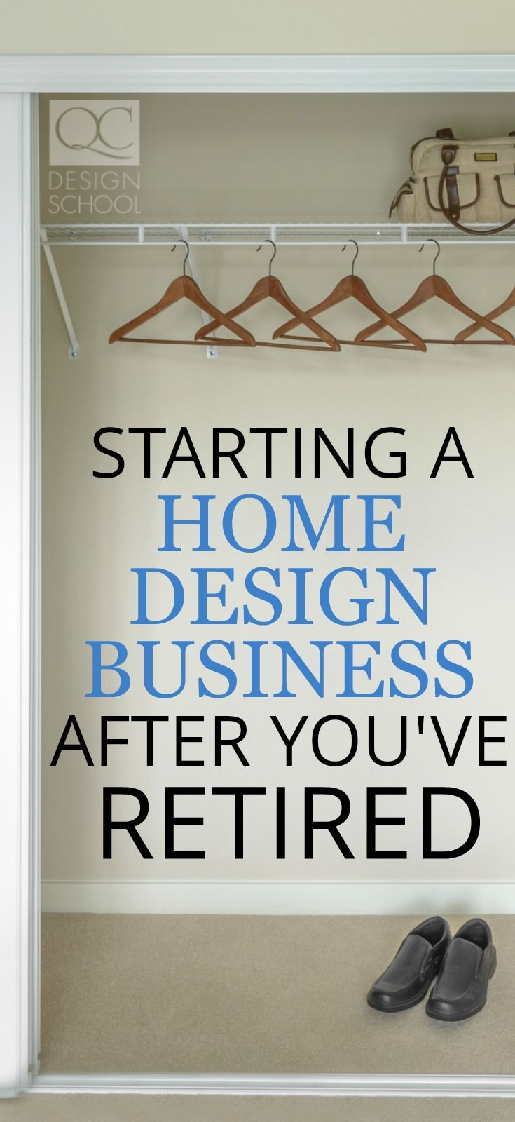 Start a home design business after retirement with our helpful guide, including getting trained, using your network, and of course, enjoying yourself! #QCDesignSchool #designcourses #homedesignbusiness #businessowner #startabusiness #becomeadesigner #becomeaninteriordecorator #onlinedesignschool #careertraining
