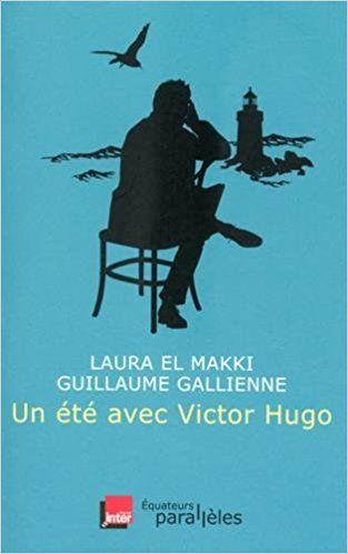 Un été avec Victor Hugo - Laura El Makki et Guillaume Gallienne - ACADÉMIE de CHARTRES