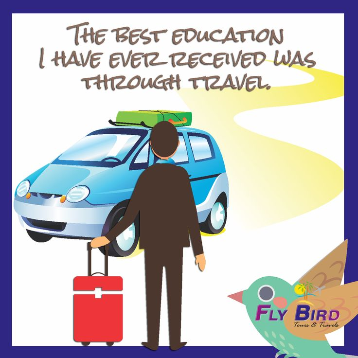 The best EDUCATION i have ever received was through travel! #travel #flybird