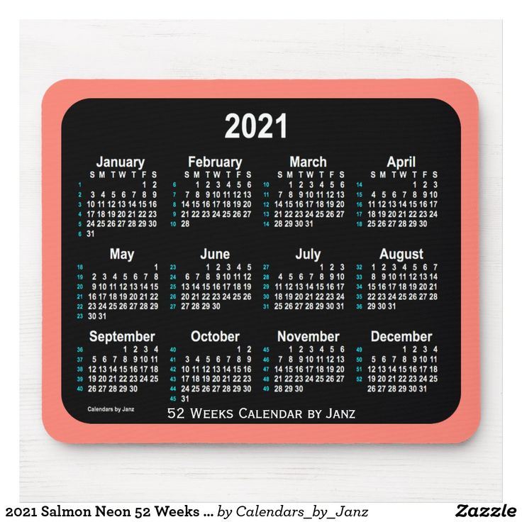 2021 Salmon Neon 52 Weeks Calendar By Janz Mouse Pad Zazzle Com In 2020 Custom Calendar Calendar Design Save The Date Posters