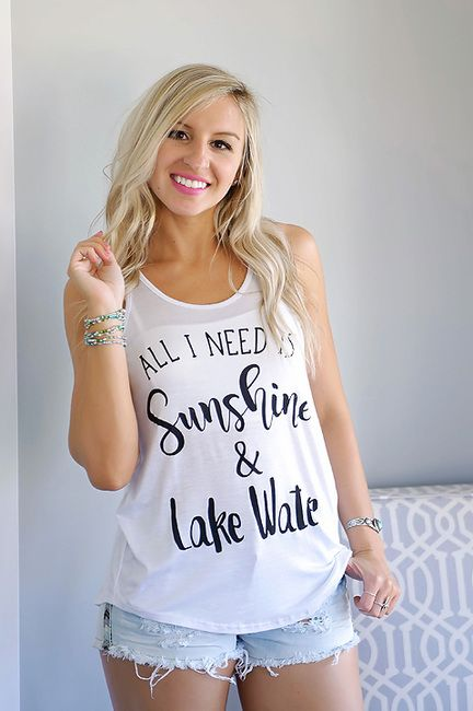 All I Need Is Sunshine & Lake Water A- Line Tank