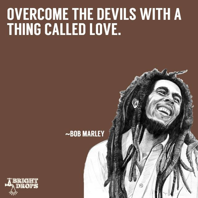 Bob Marley Quotes About Love And Happiness Best 18 Best Bob Marley Quotes Images On Pinterest  A Quotes True Words