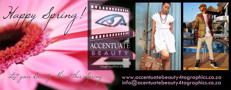 """You can cut all the flowers but you cannot keep Spring from coming."" Accentuate Beauty would like to wish you a great and a very Happy Spring. www.accentuatebeauty4tographics.co.za"