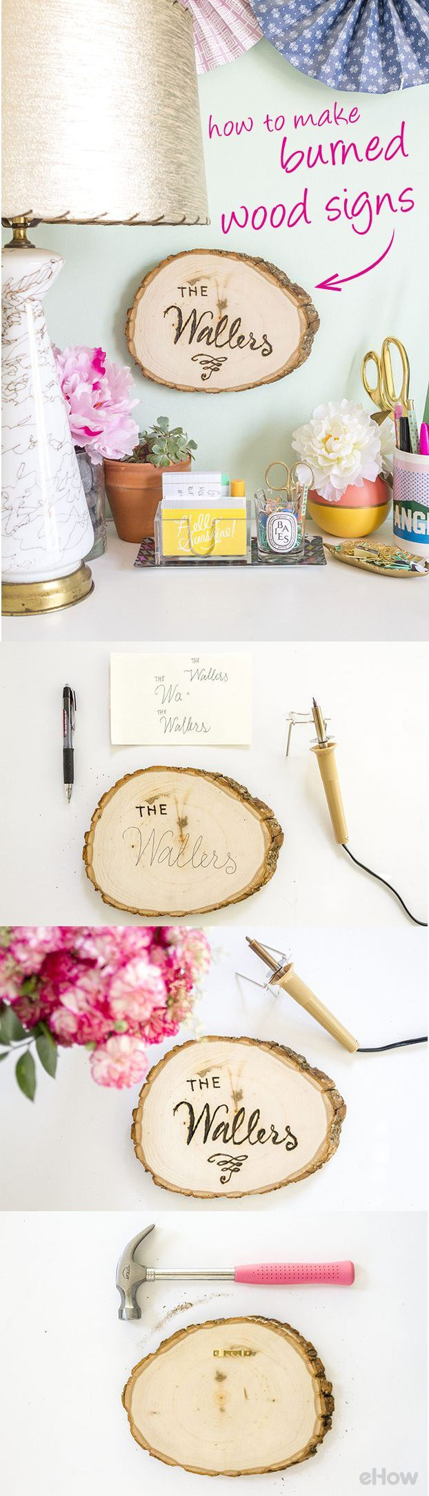 So trendy right now, wood signs you can DIY! Simply use a wood-burning tool to add your favorite phrase or your family name to a cut wood slab. The project requires just a few steps, and the results will last forever when properly sealed and cared for. The how to with pictures here: http://www.ehow.com/how_7158036_make-burned-wood-signs.html?utm_source=pinterest.com&utm_medium=referral&utm_content=inline&utm_campaign=fanpage