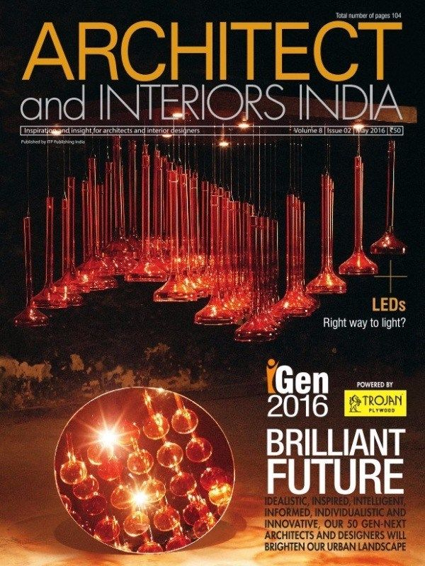 Architect And Interiors India May 2016 Issue Gen ArchitectandInteriorsIndia GenNextArchitects UrbanLandscape