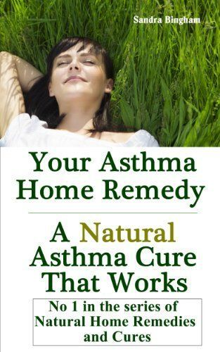 Natural Ways To Cure Asthma