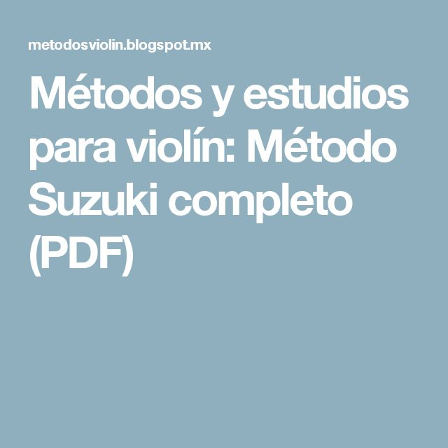 Métodos y estudios para violín: Método Suzuki completo (PDF)