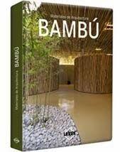 LIBROS: BAMBÚ MATERIALES DE ARQUITECTURA BAMBÚ Y SUS APLIC...