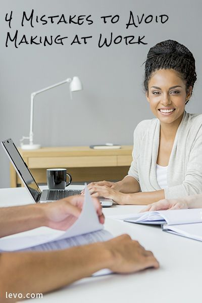 4 Mistakes To Avoid Making At Work. Career SuccessCareer AdviceMaking ...