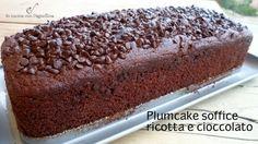 Plumcake soffice ricotta e cioccolato180 gr farina 00 30 gr cacao amaro 3 uova medie 180 gr zucchero 250 gr ricotta 50 ml latte 40 ml di olio di semi 1 bustina di lievito 80 gr gocce di cioccolato 1 bustina di vanillina