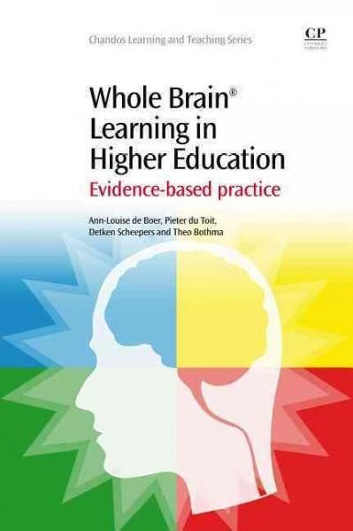 Whole Brain Learning in Higher Education: Evidence-based Practice