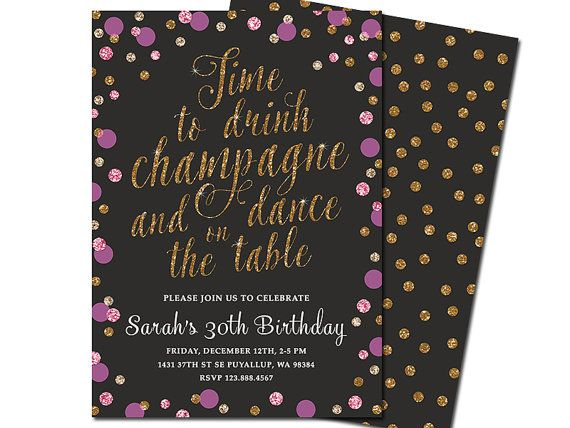 Time to Drink Champagne and Dance on the Table Invitation - Birthday invite…