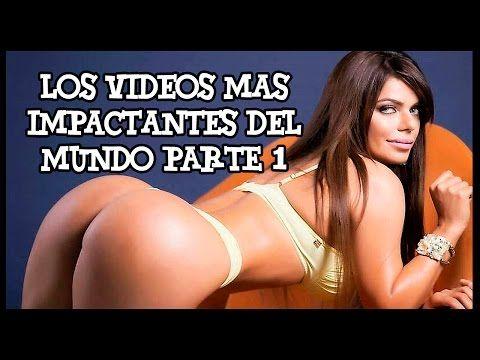 LOS VIDEOS MAS IMPACTANTES DEL MUNDO VIDEOS INCREIBLES PARTE 1 - YouTube