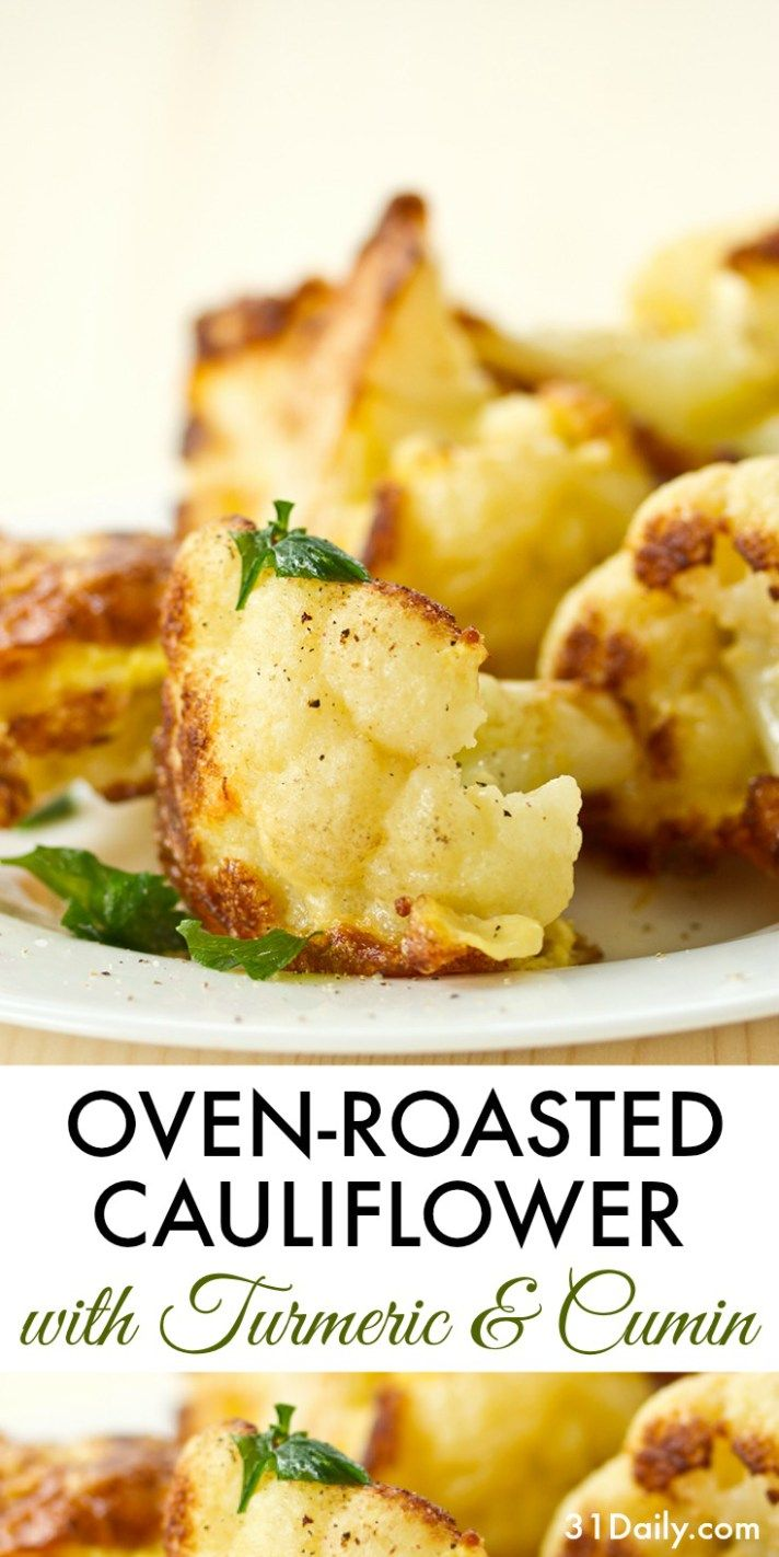 Oven Roasted Cauliflower with Turmeric and Cumin | 31Daily.com