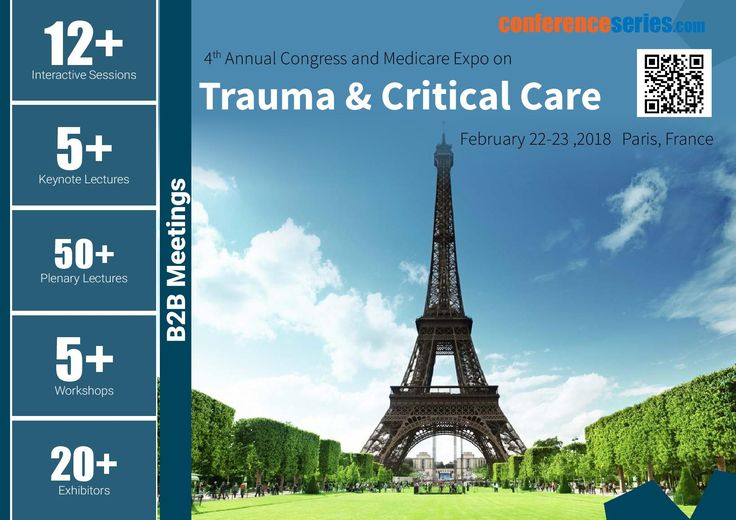 4th Annual Congress and #Medicare Expo on  #Trauma & #CriticalCare February 22-23, 2018 Paris, France