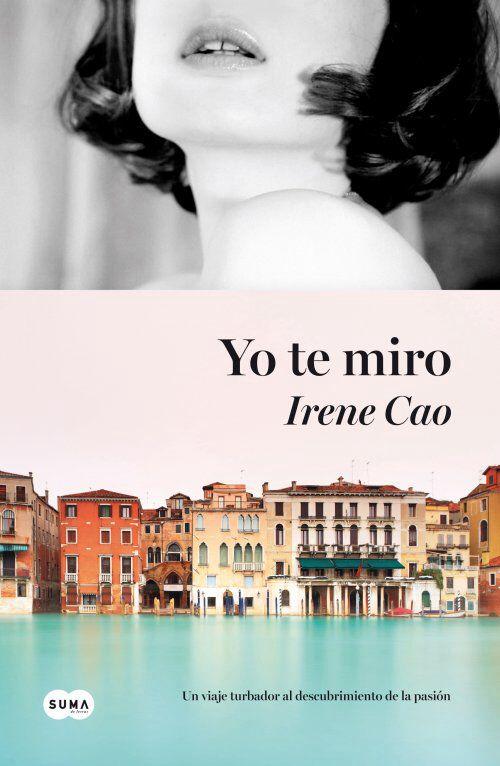 Yo te miro - Irene Cao