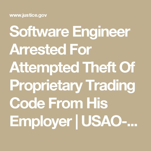 Software Engineer Arrested For Attempted Theft Of Proprietary Trading Code From His Employer | USAO-SDNY | Department of Justice