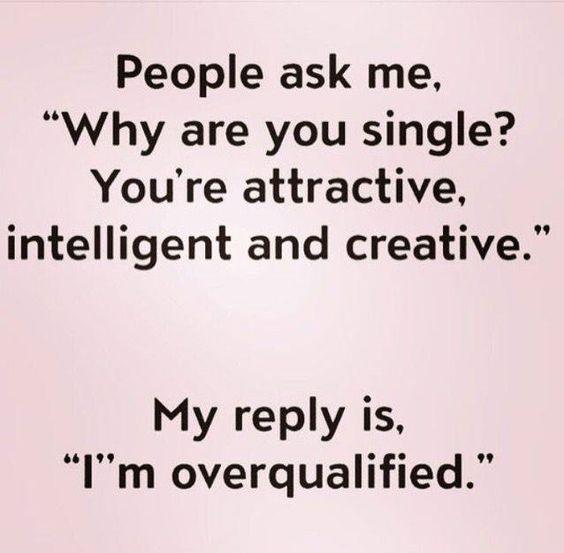 I'm overqualified, hahaha.