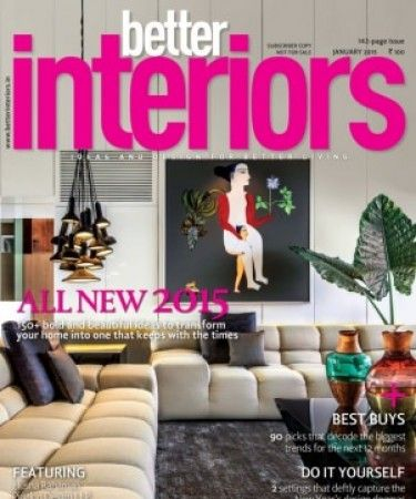 January 2015 Issue Of Better Interiors Magazine Is Now Available At The Shops And Online With