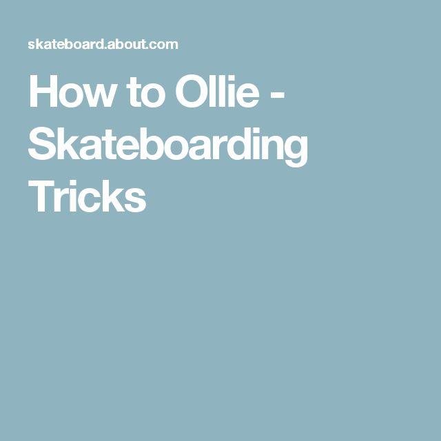 How to Ollie - Skateboarding Tricks