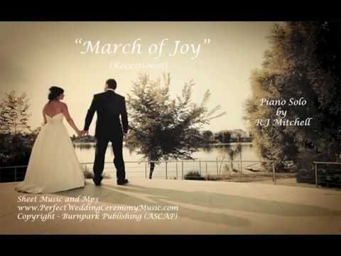 """New Wedding Recessional for 2018 - """"March of Joy"""" Piano Solo,"""