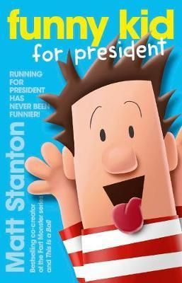 Funny Kid for President by Matt Stanton Reviewer Sam loved Did you take the B from my _ook?, so when I had an opportunity to read funny kid for president also by Matt Stanton I jumped at the opport unity,…